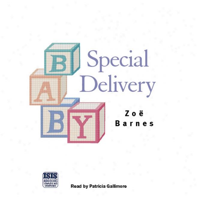 Special Delivery (unabridged)