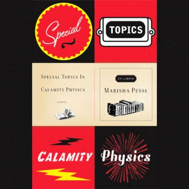 Special Topics In Calamity Physics (unabridged)