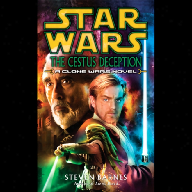 Star Wars: The Cextus Deception: A Clone Wars Novel
