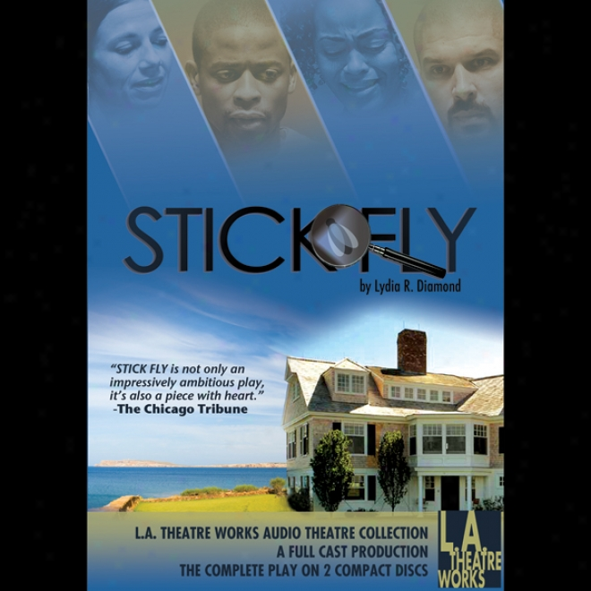 Stick Fly (dramatized)