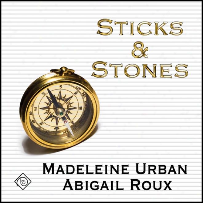 Sticks And Stones (unabridged)