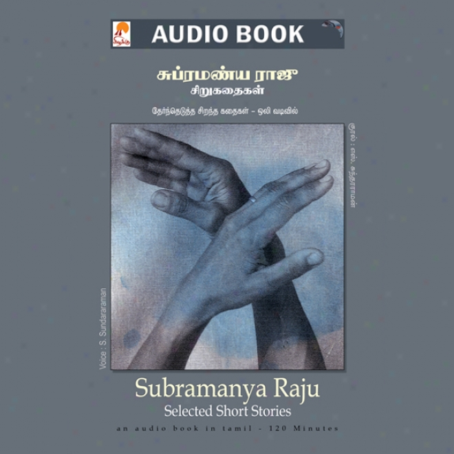uSbramanya Raju Short Stories (unabridged)