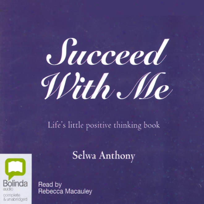 Succeed With Me (unabridged)