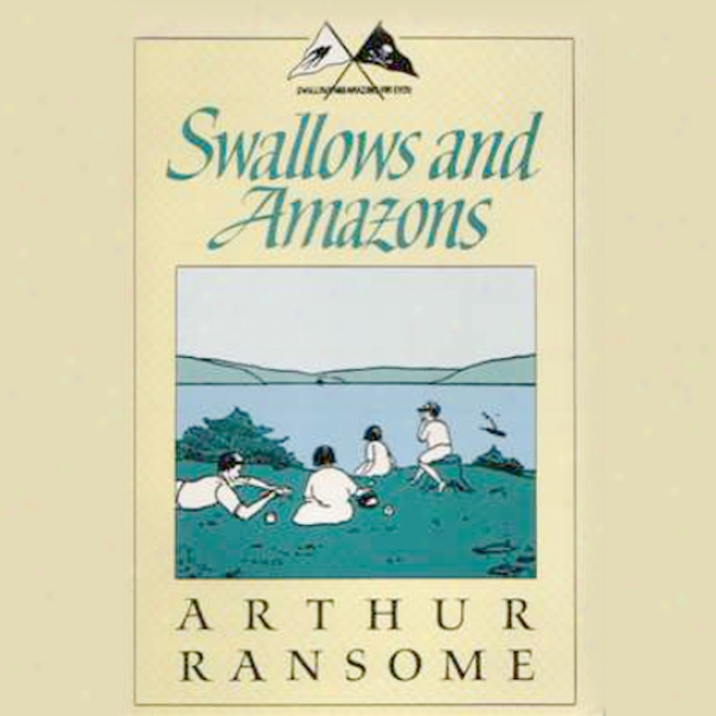 Swallows And Amazons (unabridged)