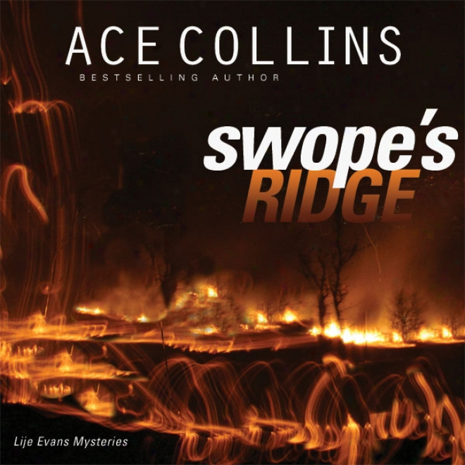 Swope's Ridge: Liue Evans Mysteries, Book 2 (unabridged)