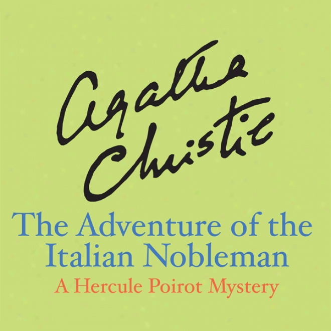 The Adventure Of The Italian Nobleman (unabridged)
