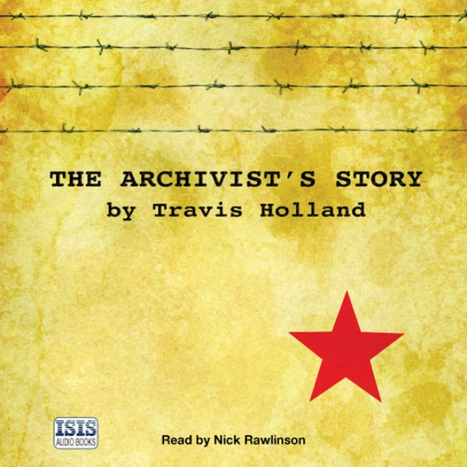 The Archivist's Story (unabridged)
