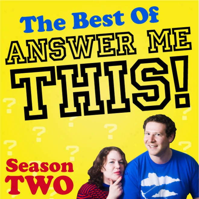 The Best Of Answer Me This! Season Two