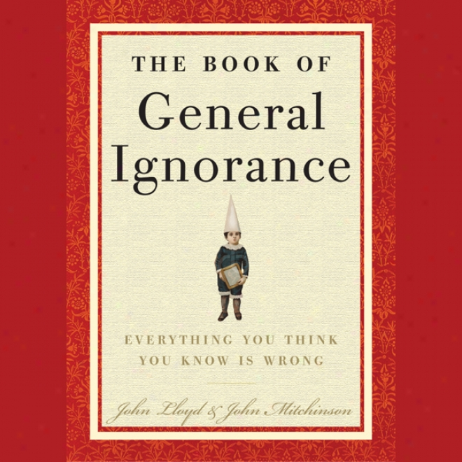 The Book Of General Illiteracy (unabridged)