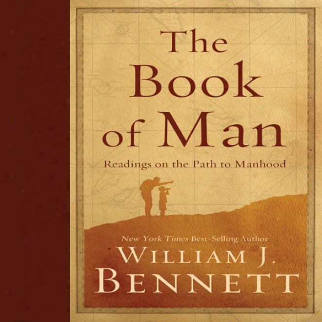 The Book Of Piece : Readings On The Path To Manhood (unabridged)