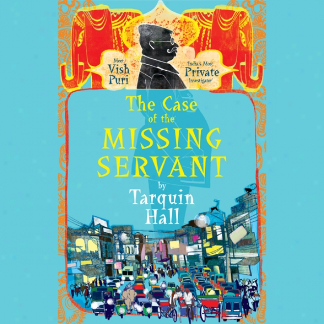 The Case Of The Missing Servant (unabridged)