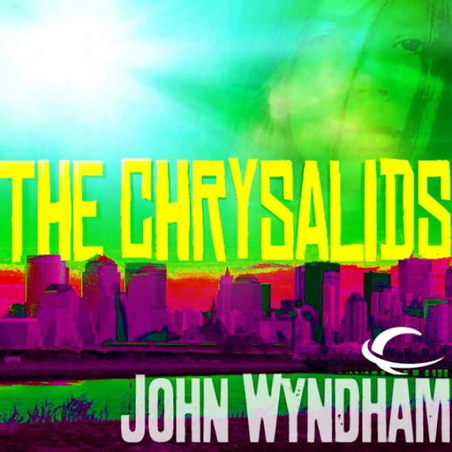 The Chrysalids (unabridged)