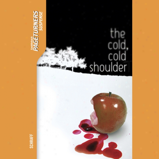 The Cold, Cold Shoulder: Pageturners (unabridged)