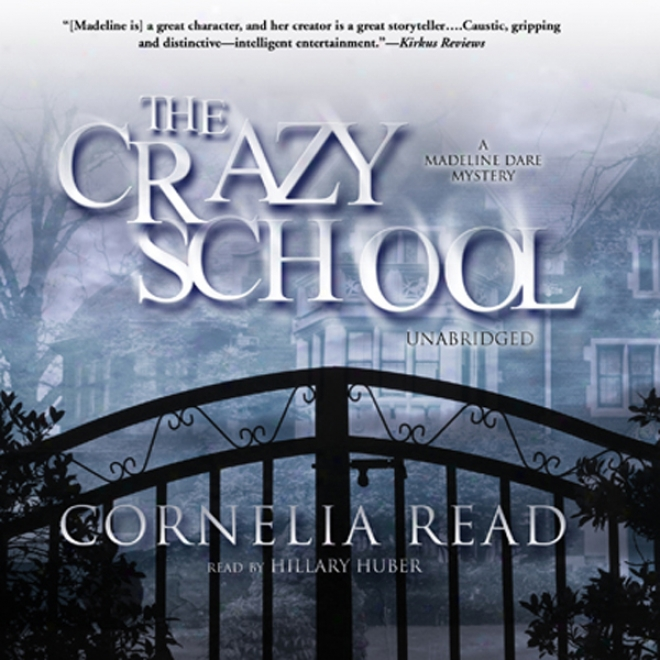 The Crazy School (unabridged)