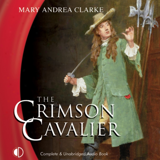 The Crimson Cavalier (unabridged)