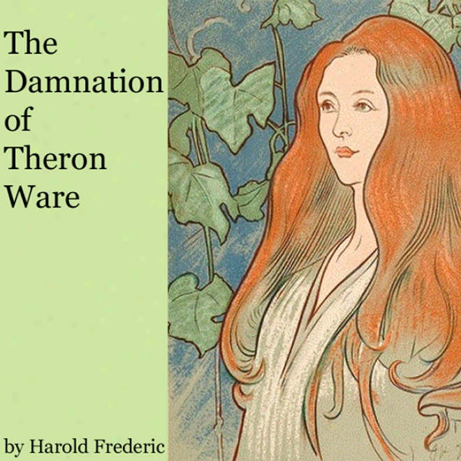 The Damnation Of Theron Ware (unabridged)