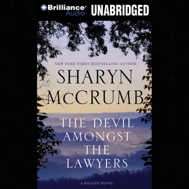 The Devil Amongst The Lawyers: A Ballad Novel, Book 8 (unabridged)