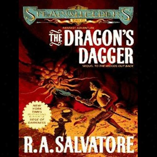 The Dragon's Dagger: Spearwielder's Tale (unabridged)