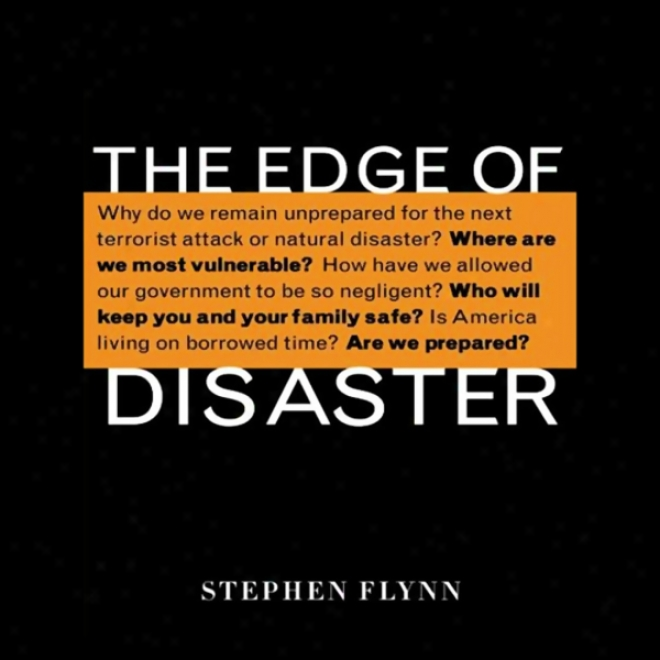 The Edge Of Disaster: Rebuilding A Resilient Nation (unabridged)