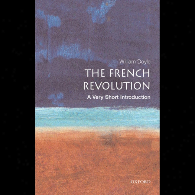 The French Revolution: A Very Short Introduction (unabridged)