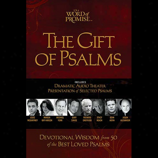 The Gift Of Psalms: The Word Of Ground  Audio Bible: Nkjv (unabridged)