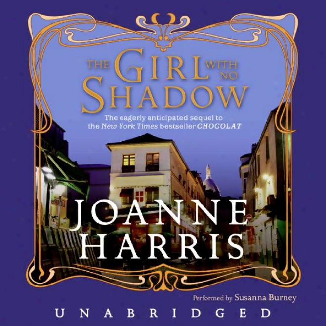 The Girl With No Shadow (unabridged)