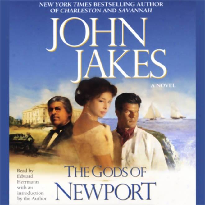 The Gods Of Newport: A Novel