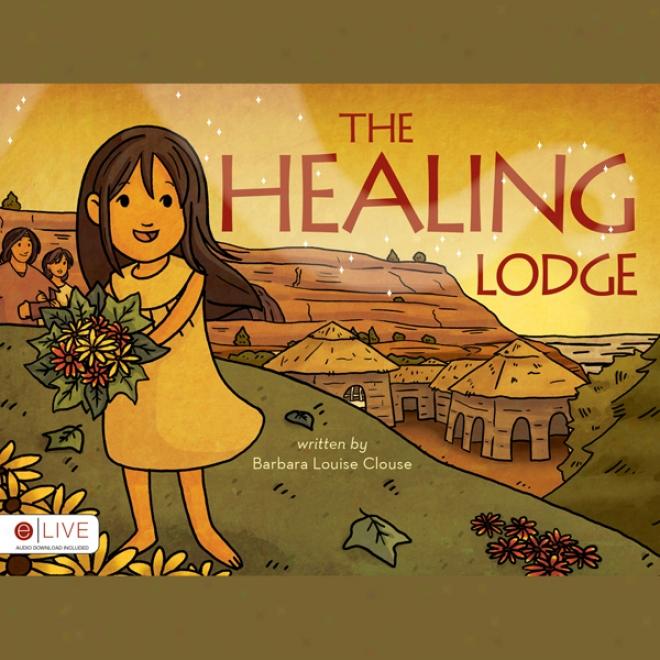 The Healing Lodge