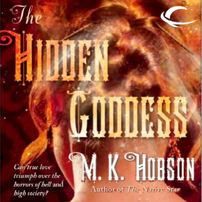 The Hidden Goddess (unabridgec)