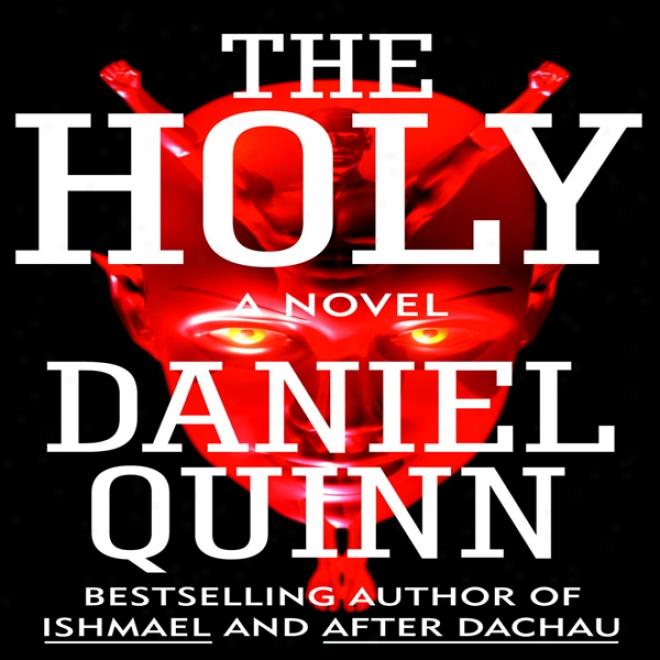 The Holy (unabridged)