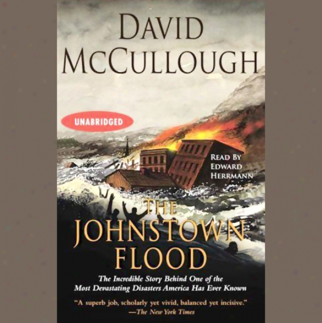The Johnstown Flood (unabridged)