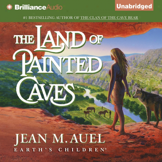 The Land Of Painted Caves: Earth's Children, Book 6 (unabridged)