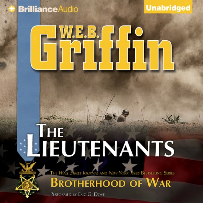 The Lieutenants: Book One Of The Brotherhood Of War Series (unabridged)