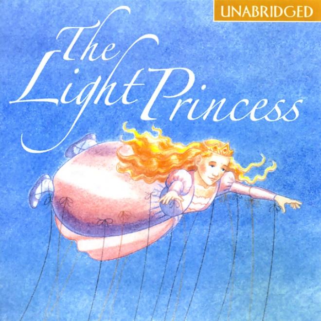 The Light Princess (unabridged)