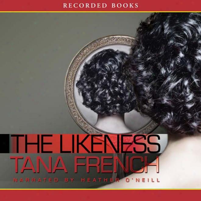 The Likeness (unabridged)