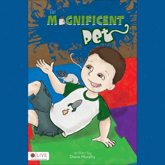 The Magnificent Pet (unabridgex)