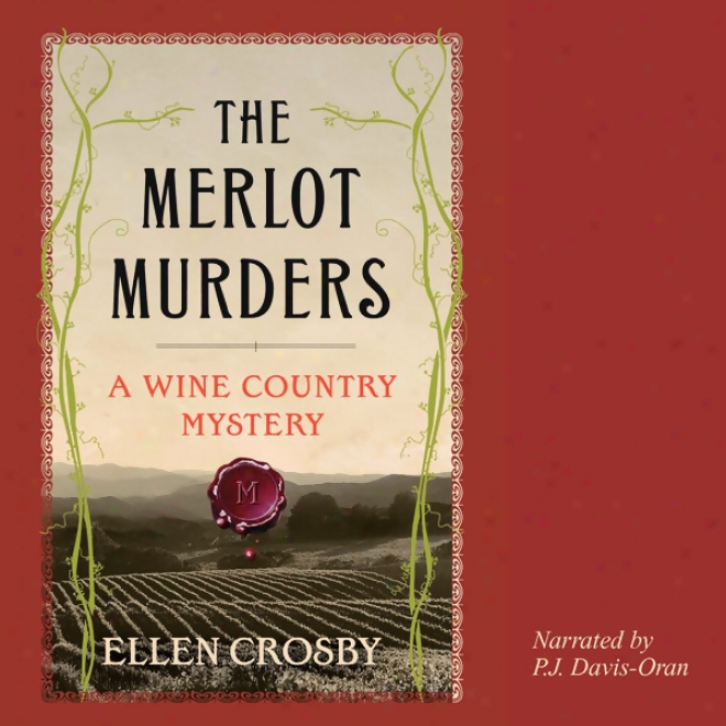 The Merlot Murders: A Wine Country Mystery (unabridged)