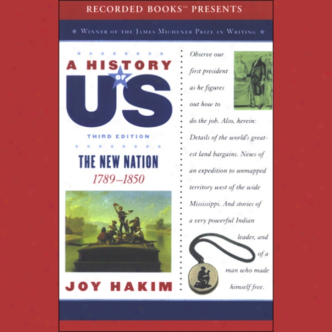 The New Nation: A History Of Us, Main division 4 (unabridged)