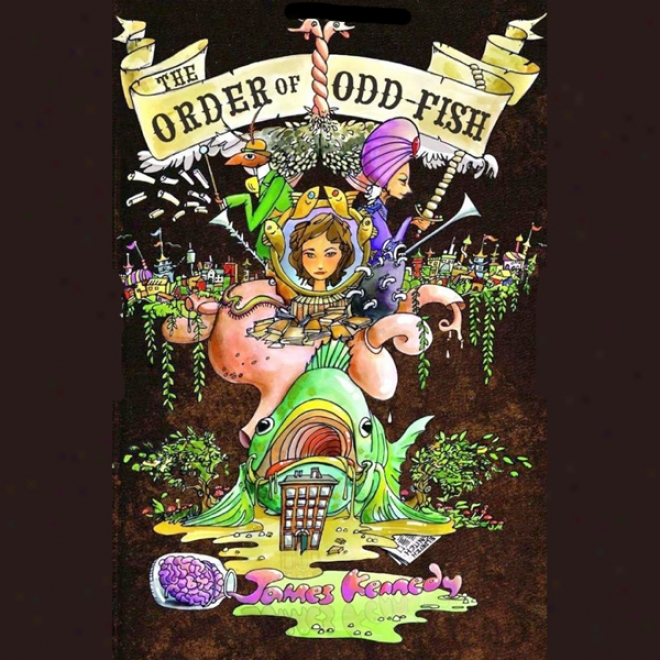 The Order Of Odd-fish (unabridged)