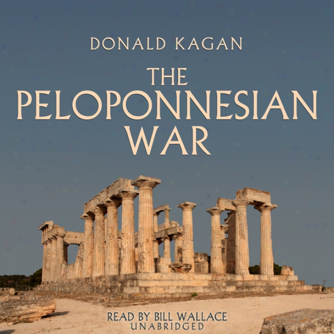 The Peloponnesian War (unabridged)
