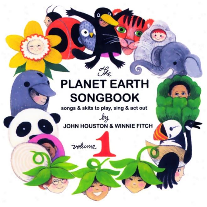 The Planet Earth Songbook: Volume 1