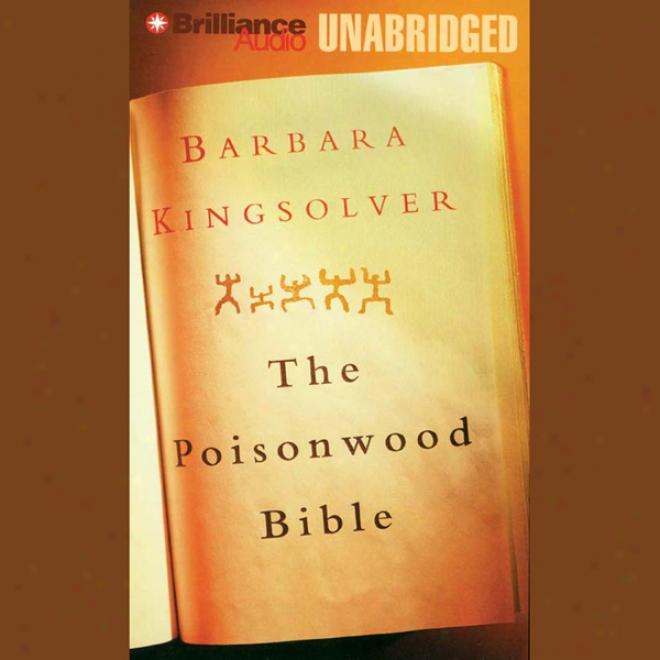 The Poisonwood Bible (nabridged)