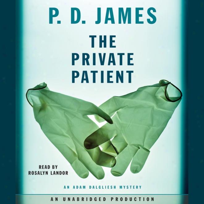 hTe Private Patient (unabridfed)