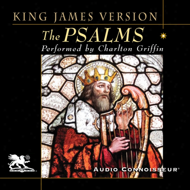 The Psalms: King James Version (unabridged)