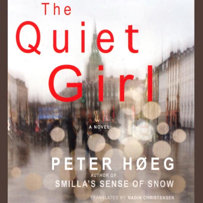 The Quiet Girl (unabridged)