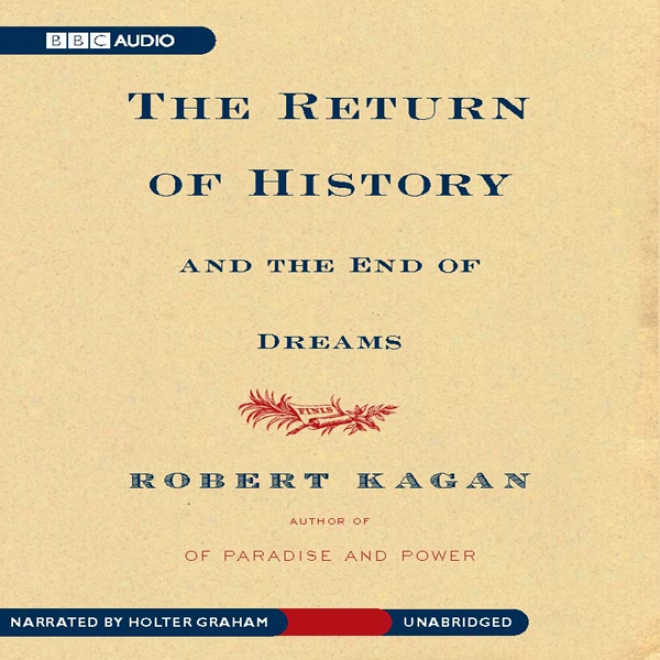 The Retunr O f History And The End Of Dreams (unabridged)