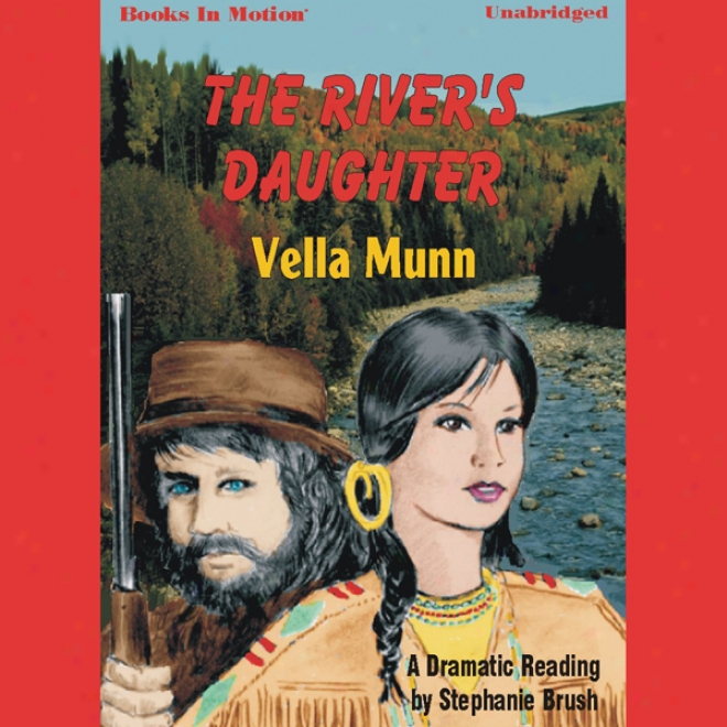 The River's Daughter (unabridged)