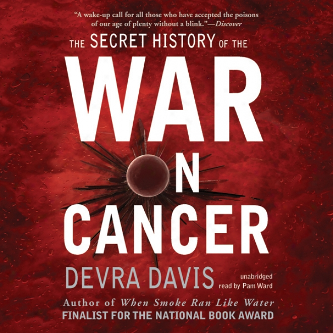 The Secret History Of The Contend On Cancer (unabridged)