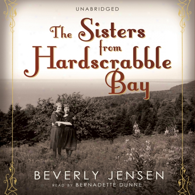 The Sisters From Hardscrabble Bay (unabridged)