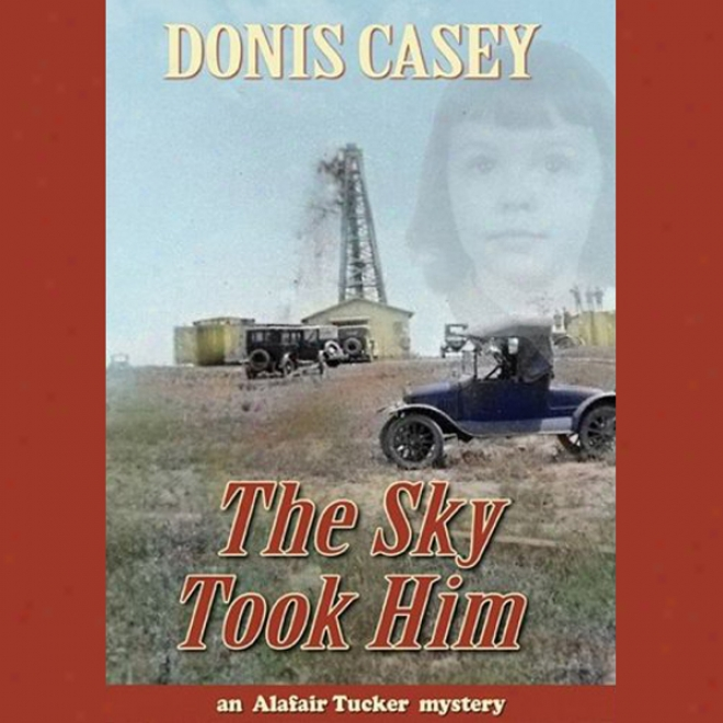The Sky Took Him (unabridged)